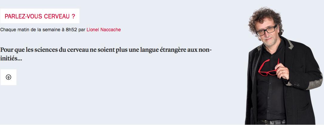 Parlez-vous cerveau? Lionel Naccache - France Inter