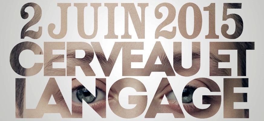 Affiche des conférences Cerveau et langage (02/06/2015)